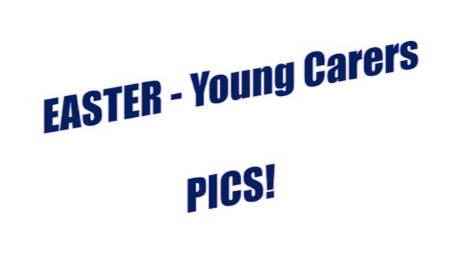 Young Carers  Easter fun pictures
